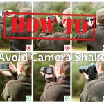 How To Avoid Camera Shake