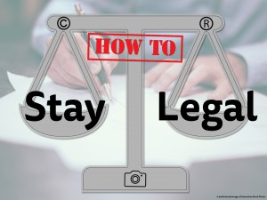 HowTo: Stay Legal