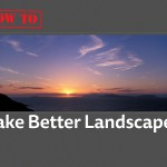 HowTo-Take Better Landscapes